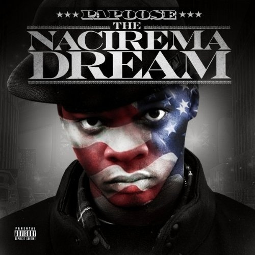 Papoose « The Nacirema Dream » @@½