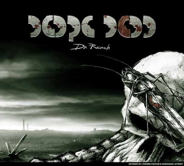 Dope D.O.D. «Da Roach» @@@@