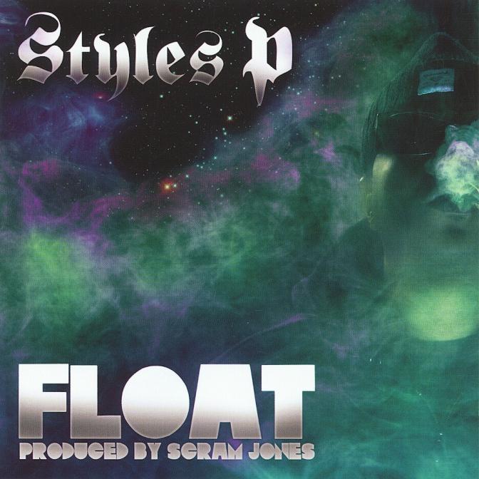 Styles P «Float» @@@