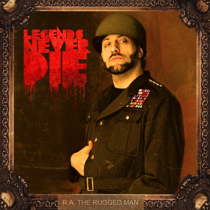 R.A. The Rugged Man « Legends Never Die » @@@@½