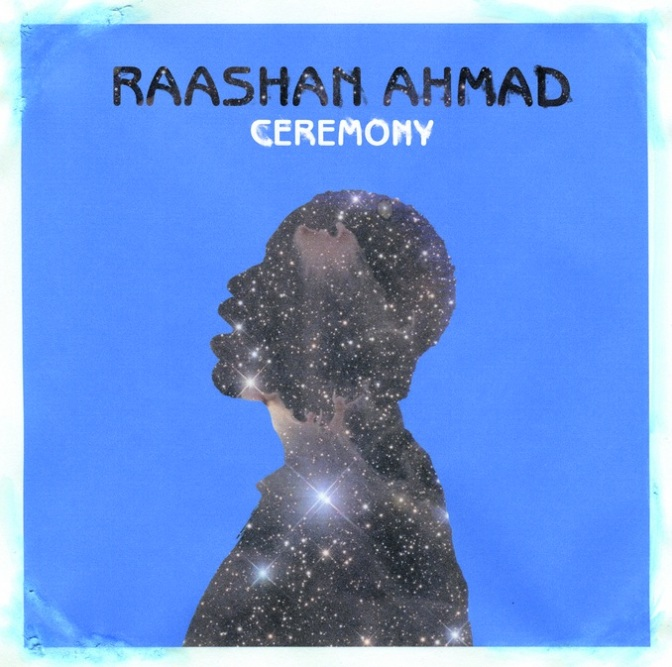 Raashan Ahmad «Ceremony» @@@@½