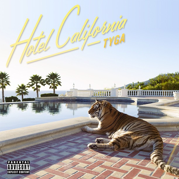 Tyga «Hotel California» @@