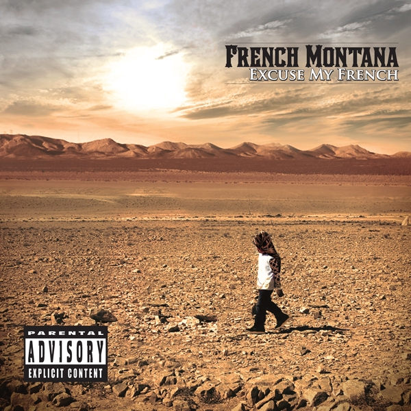 French Montana «Excuse My French» @@