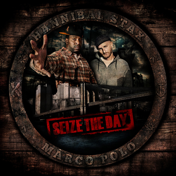 Hannibal Stax & Marco Polo « Seize the Day » @@@½