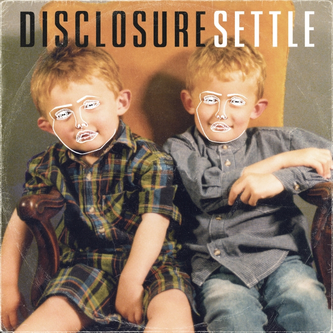 Disclosure « Settle » (deluxe edition) @@@@½