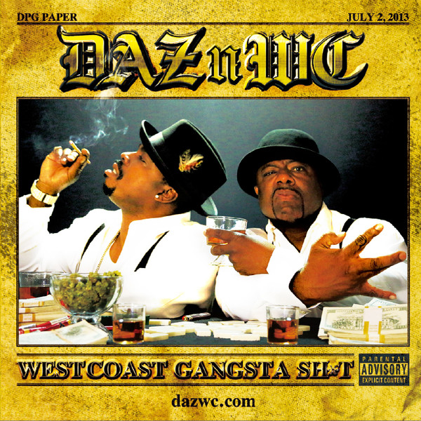 Daz & WC « Westcoast Gangsta Shit » @@½
