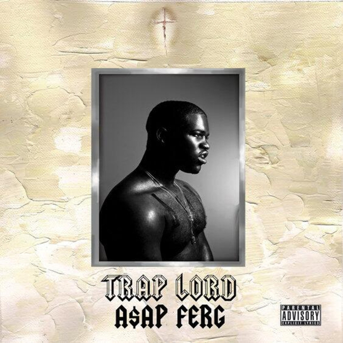 A$AP Ferg « Trap Lord » @@@@