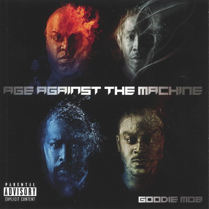 Goodie Mob «Age against the Machine» @@@