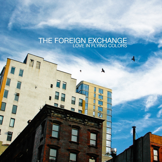 The Foreign Exchange « Love in Flying Colors » @@@@
