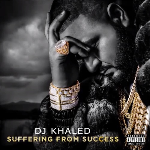 DJ Khaled « Suffering From Success » @@