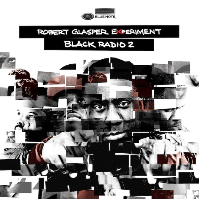 The Robert Glasper Experiment « Black Radio 2 » [Deluxe edition] @@@@