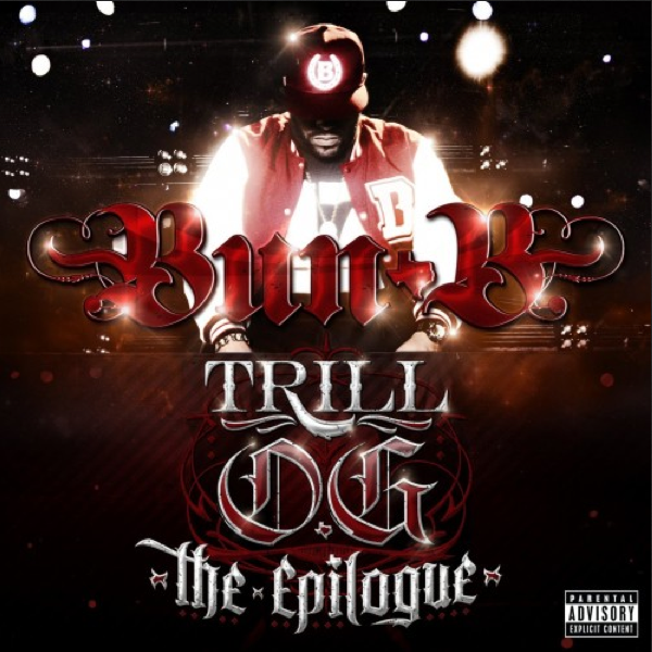 Bun B « Trill O.G. : The Epilogue » @@@@