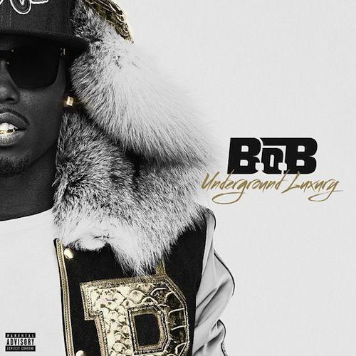 B.o.B «Underground Luxury» @@½