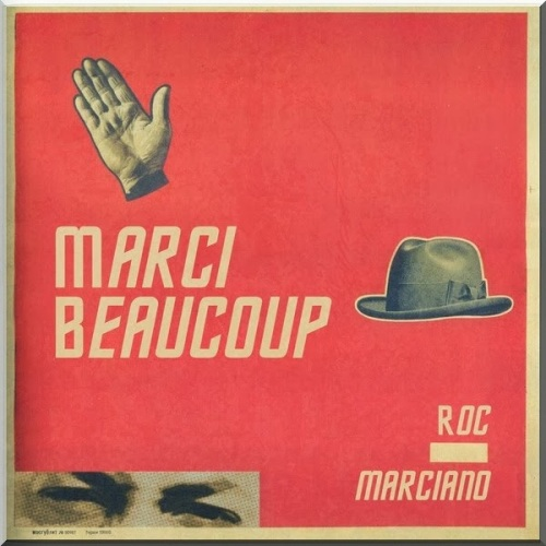 Roc Marciano « Marci Beaucoup » @@@@