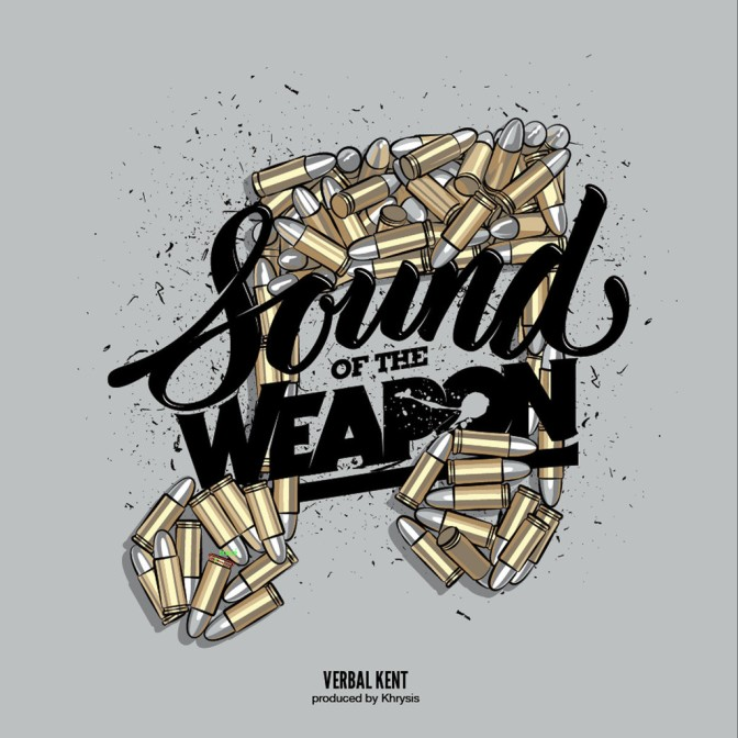 Verbal Kent «Sound of the Weapon» @@@@
