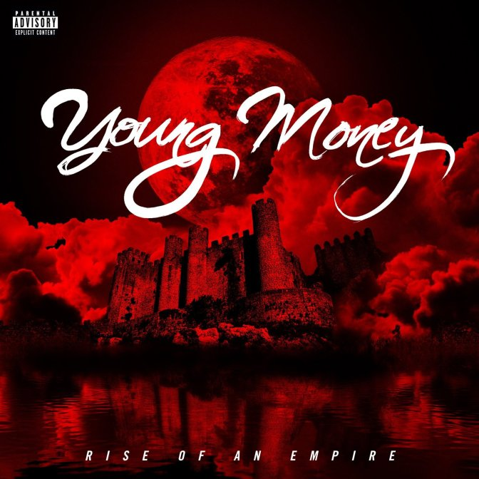 Young Money «Rise of an Empire» @@½
