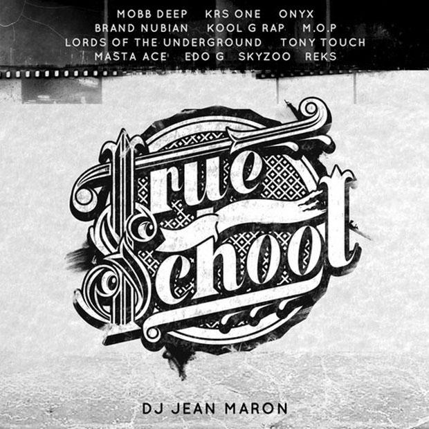 DJ Jean Maron «True School» @@@½
