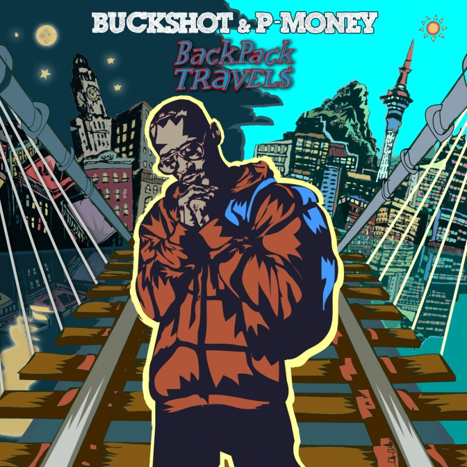 Buckshot & P-Money « BackPack Travels » @@@