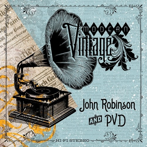 John Robinson & PVD «Modern Vintage» @@@@
