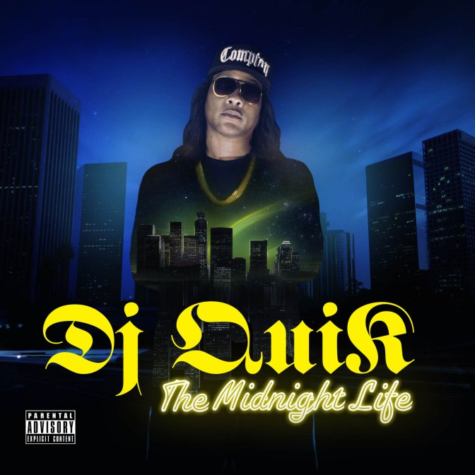 DJ Quik « The Midnight Life » @@@½