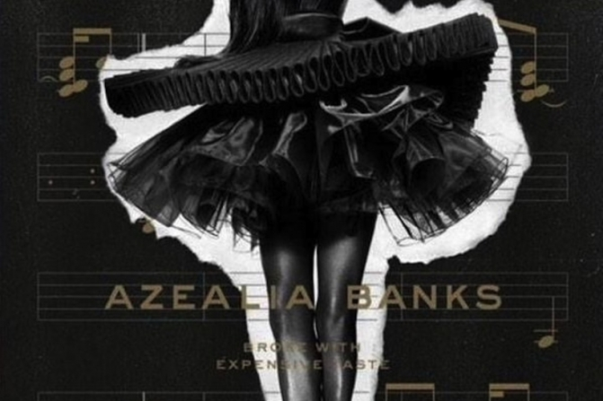 Azealia Banks « Broke With Expensive Taste » @@@½