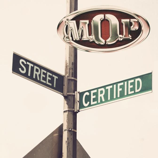 M.O.P. «Street Certified» @@@