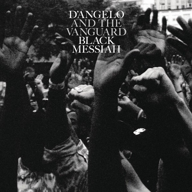 D'Angelo & The Vanguard « Black Messiah » @@@@@