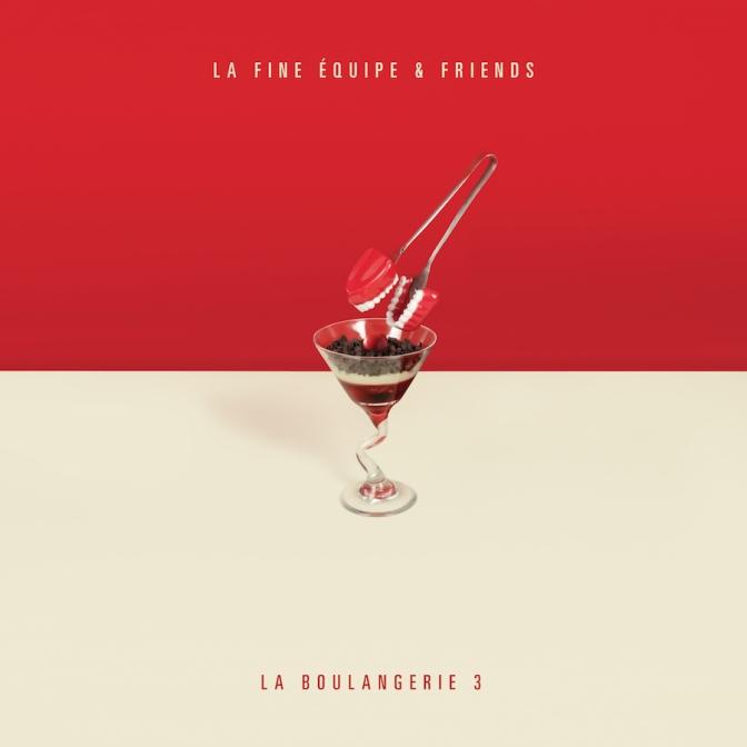 La Fine Équipe & Friends «La Boulangerie 3 » @@@@½
