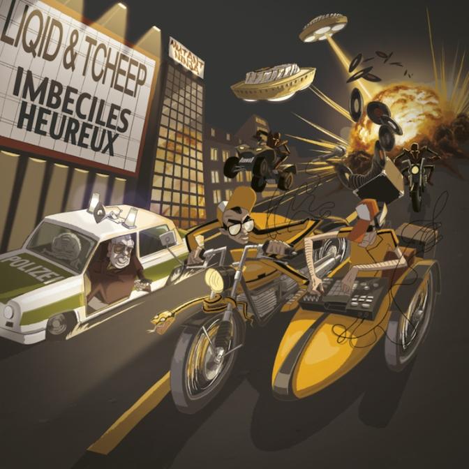 Liqid & Tcheep «Imbéciles Heureux» [EP] @@@@