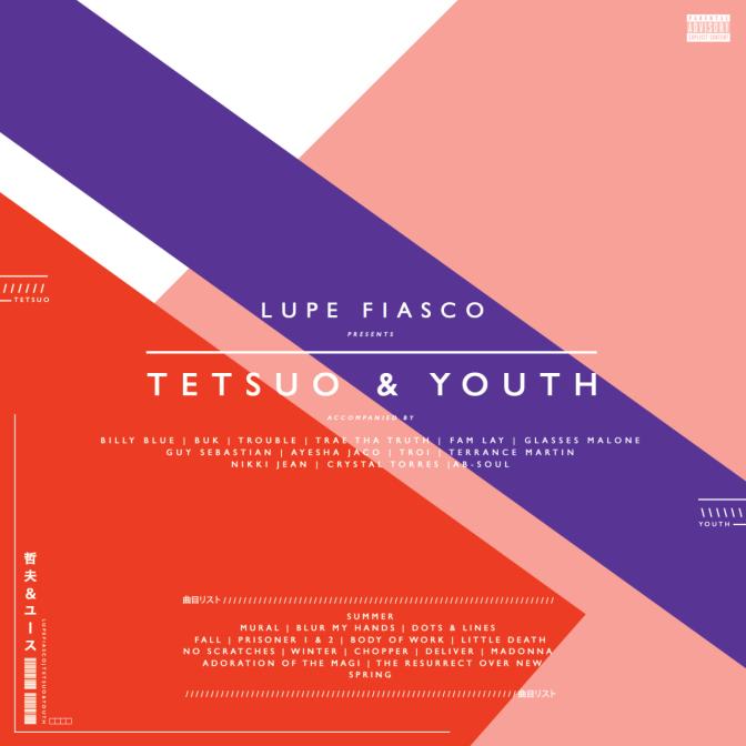 Lupe Fiasco «Tetsuo & Youth» @@@@½