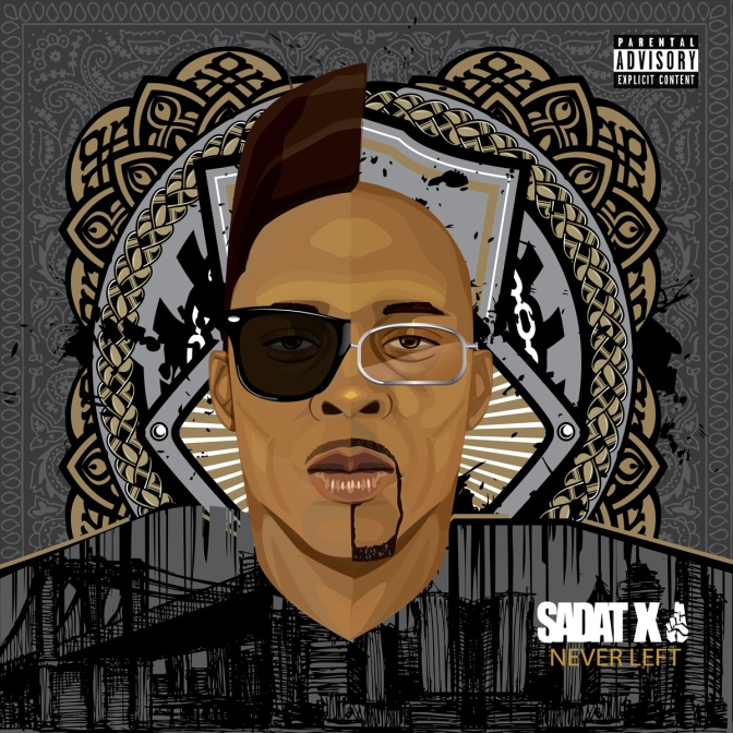 Sadat X « Never Left » @@@