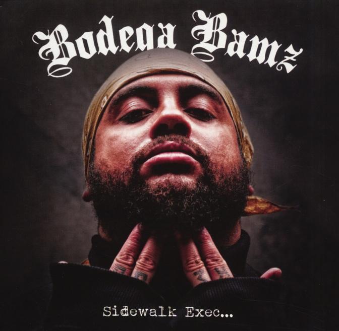 Bodega Bamz «Sidewalk Exec…» @@@@
