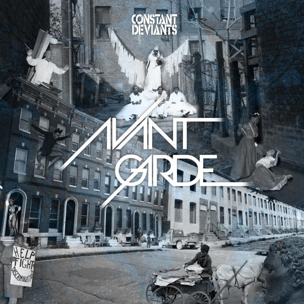 Constant Deviants «Avant Garde» @@@½