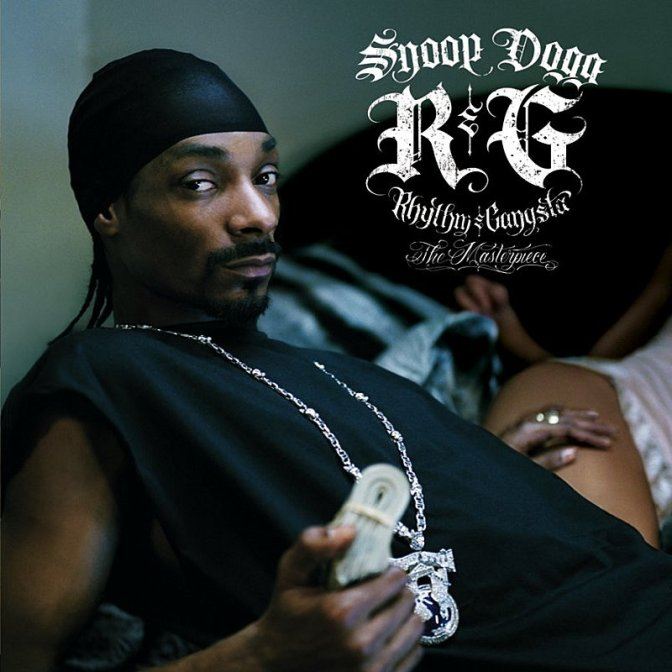 Snoop Dogg « R&G (Rhythm & Gangsta) : The Masterpiece » @@@@