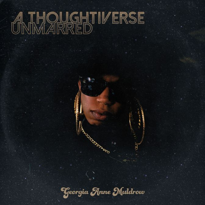 Georgia Ann Muldrow « A Thoughtiverse Unmarred » @@@½