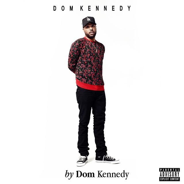 Dom Kennedy «By Dom Kennedy» @@@½