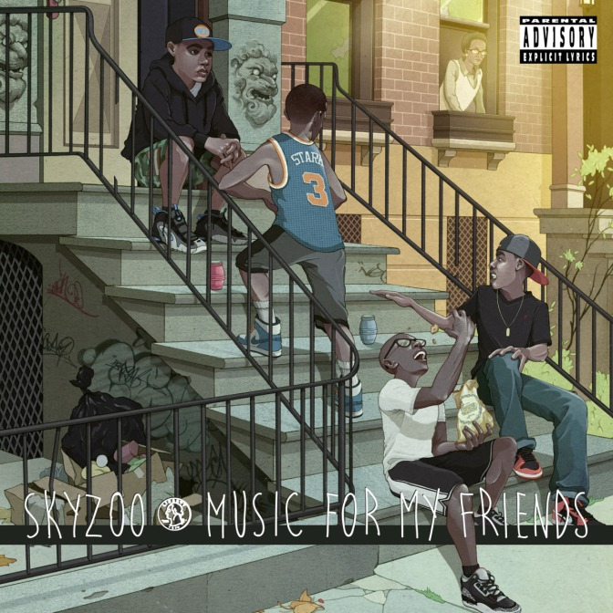 Skyzoo « Music for my Friends » @@@@½