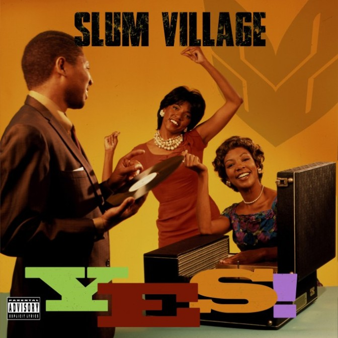 Slum Village « YES » @@@@½