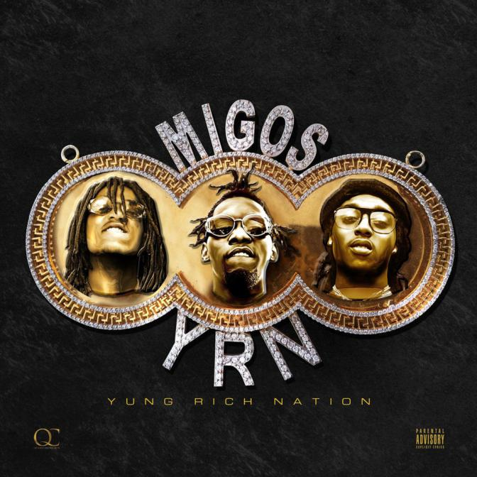 migos « Yung Rich Nation » @@@
