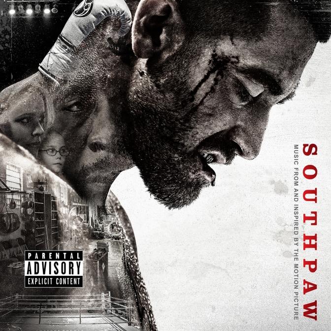 «Southpaw (La Rage au Ventre)» soundtrack @@@