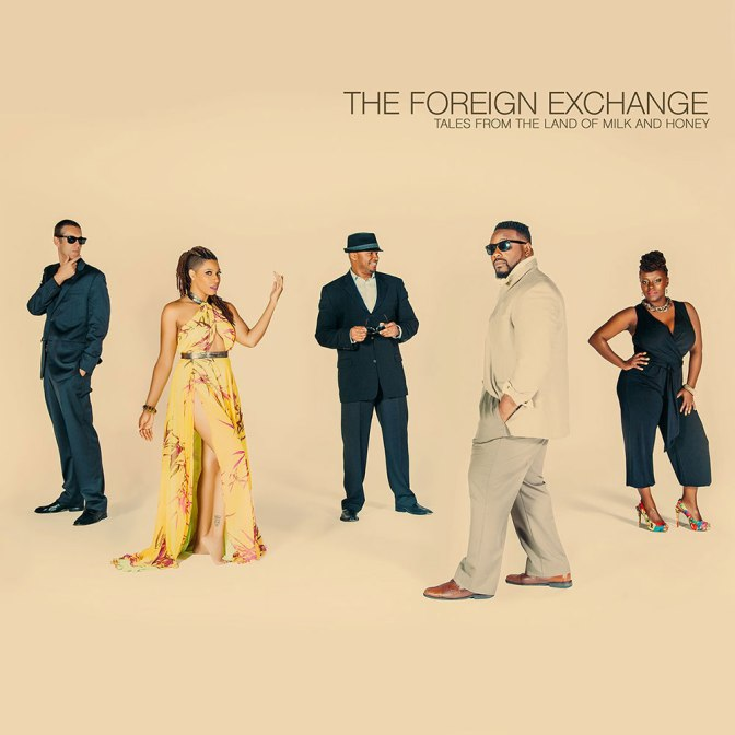 Foreign Exchange « Tales from the Land of Milk and Honey » @@@@
