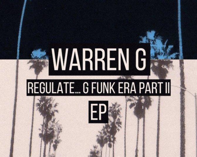 Warren G «Regulate… G Funk Era part II» [EP] @@@½