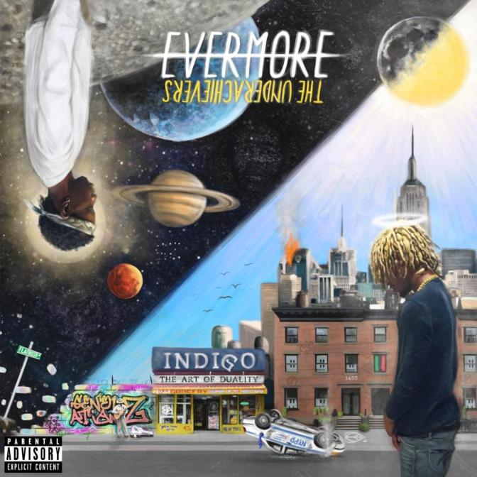The Underachievers «Evermore – The Art of Duality» @@@@