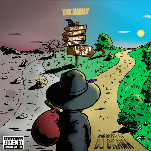 Big K.R.I.T. « It's Better This Way » hosted by DJ Drama [mixtape] @@@½