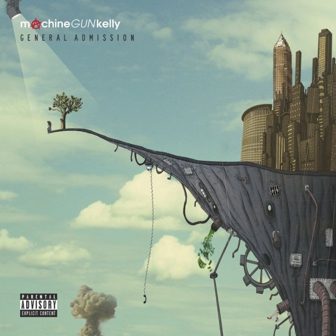 Machine Gun Kelly « General Admission » @@@