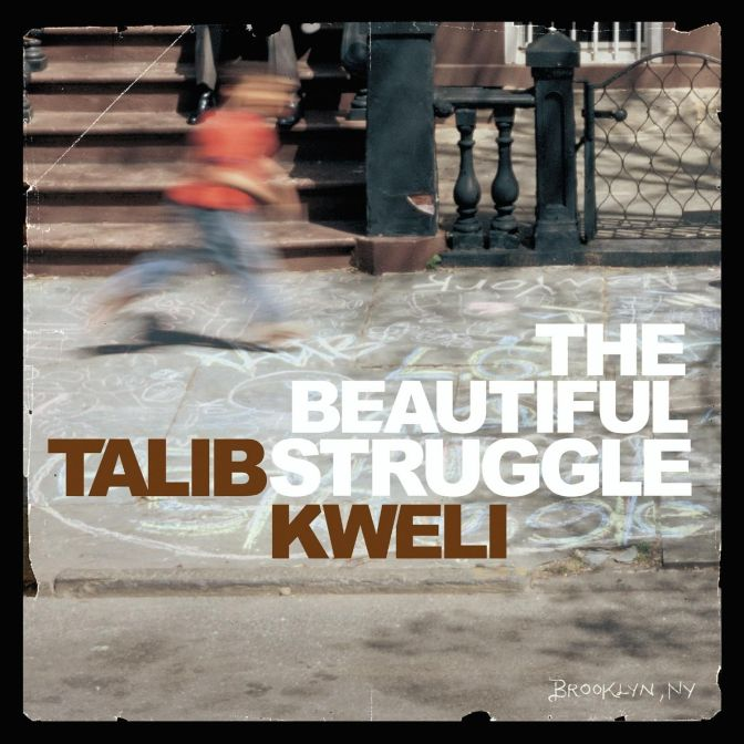 Talib Kweli « The Beautiful Struggle » @@@½