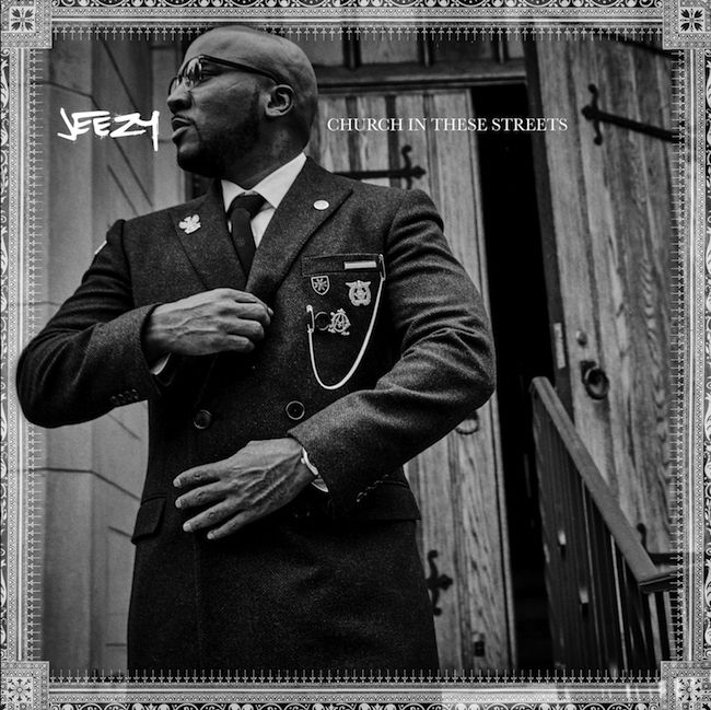 Jeezy « Church in these Streets » @@@