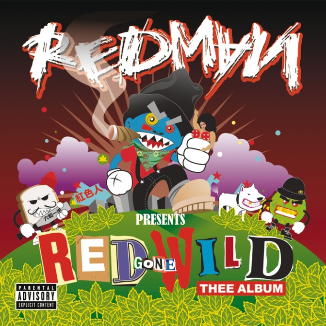 Redman presents « Red Gone Wild: Theee Album » @@@@