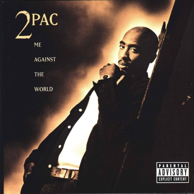 2Pac « Me Against the World » @@@@½