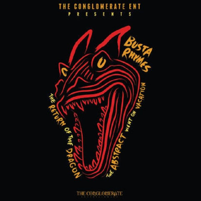 Busta Rhymes « The Return of the Dragon (The Abstract Went On Vacation) » [mixtape] @@@½